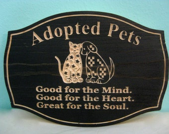 Adopted Pet Sign Rescue ShelterSign Dog Cat Animal Rescue Dog Lover Adopted Dog Plaque Cat Wall Hanging Shelter Cat Lover Sign