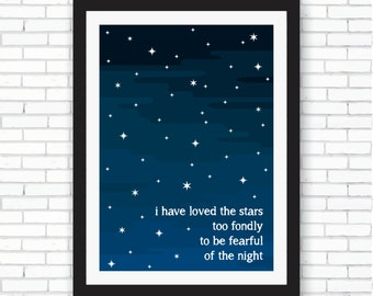 I Have Loved the Stars - A4 Nursery Print - Instant Download