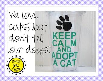 Keep Calm Adopt a Cat Acrylic Tumbler, Keep Calm Adopt a Cat Acrylic Cup, Cat Rescue Gift, Crazy Cat Lady Gift, Cat Adoption Raffle Gift