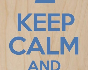 Keep Calm and Surf On Hang Loose - Plywood Wood Print Poster Wall Art WP - DF - 0578