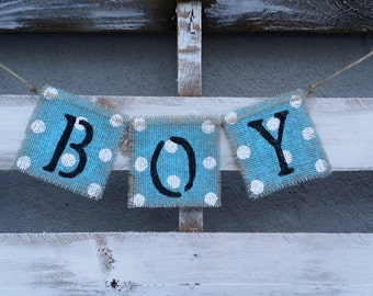 Baby Boy Burlap Banner, Baby Shower Decor, Gender Reveal Banner, Maternity Photo Prop, Baby Photo Prop