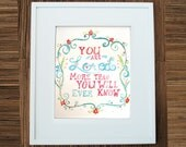 You Are Loved - Art Print