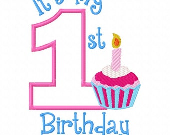 My First Birthday Cupcake Filled Girl one 1  Applique Design Applique Machine Embroidery Design 4x4 and 5x7