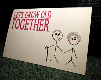 """Cute Valentine's Day/Anniversary Card, """"Let's Grow Old Together"""", I Love You, Homemade Greeting Card"""