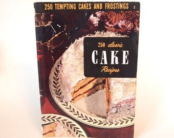 Vintage Cookbook Cake 1950 - 250 Classic Cake Recipes - Culinary Arts Institute Cookbook - Paperback Mid Century Kitchen Cook Book Baking