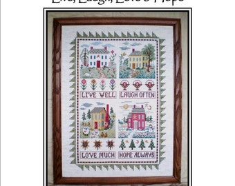 Live, Love, Laugh & Hope Counted Cross Stitch Sampler Kit by Linda Myers