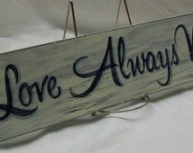 "Love always wins wall sign, 4 1/4"" x 17"", distressed"