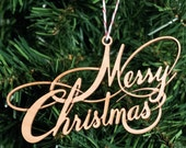 Ornament -- Lasercut Merry Christmas by desTroy