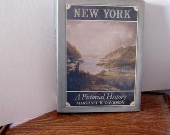 Vintage Book - New York a Pictorial History by Marshall B. Davidson