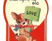 Vintage Valentine, This is but a small sign of my BIG LOVE, Puppy, Dog, Terrier, Valentine Card