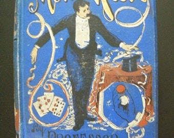 More Magic by Professor Hoffmann - 1890 Rare First Edition