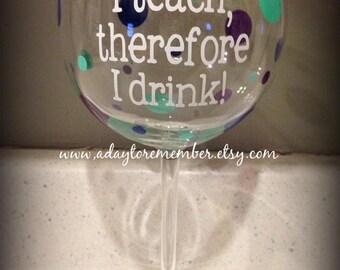 Teacher wine glass  - Great gift for the teachers