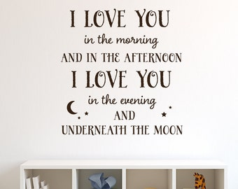 Kids Room Decor - Childrens Wall Decal - I love you in the morning and in the afternoon - Childs Room Wall Art