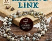 The Missing Link:  From Basic to Beautiful Wirework Jewelry - jewelry design book