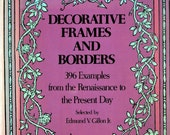 Decorative Frames and Borders - 396 Graphic Artist/Design Illustrations - Renaissance to Present Day, VG