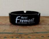 Fremont Hotel and Casino Ashtray