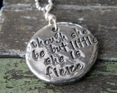 hand stamped though she be but little she be fierce, Shakespeare quote