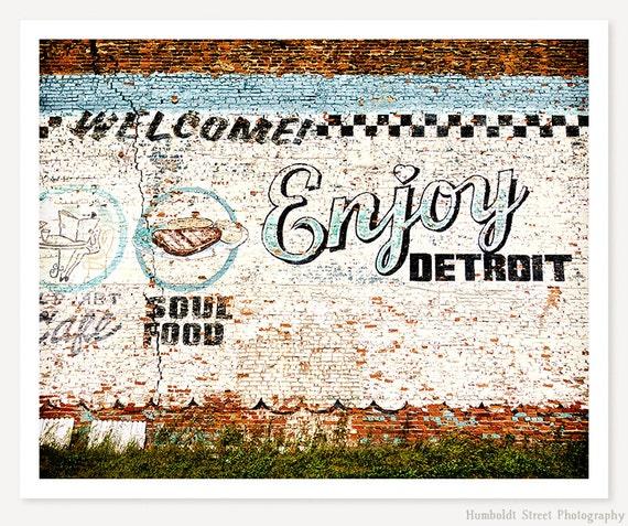 Enjoy Detroit - Detroit Photograph - Vintage Sign Photo - Urban Photo - Fine Art Color Photography