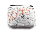 Zombie - Zipper Pouch - Hand Embroidered and Machine Stitched Spiderweb - Limited Edition - Halloween Bag - One of a Kind Spider Web Purse
