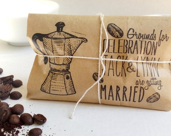 Reserved // Freshly roasted coffee favors - Grounds for celebration. Set of 130 with custom stamp
