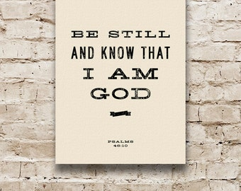 SCRIPTURE ART: Be Still And Know Christian Wall Art, Inspirational Quote, Psalm 46, Bible Verse Art, Religious Wall Art, Gift for Mom.