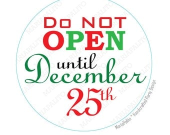 do not open until 25th