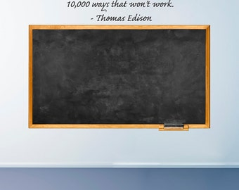 Wall Decals Wall Words Wall Stickers - I have not failed.10,000 ways that won't work. - Thomas Edison
