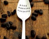Good Morning Sunshine (TM) - The Original Hand Stamped Coffee and Espresso Spoons by Sycamore Hill