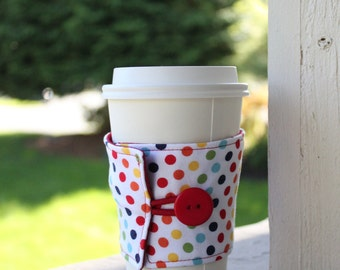 Polka Dot Coffee Cuff - Coffee Cup Sleeve in Rainbow Polka Dots - Great Teacher Gift - Teacher Appreciation - End of the Year Gift