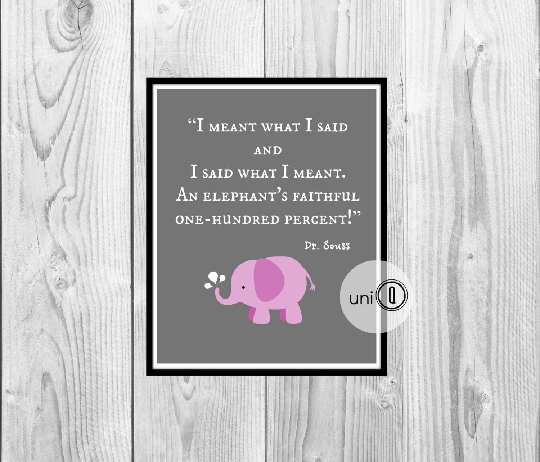 Dr Seuss Quote Pink Elephant Print Kids Art Nursery Wall