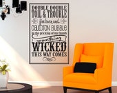 Double Double Toil & Trouble - Halloween Decoration - Vinyl Wall Decal Sticker Art