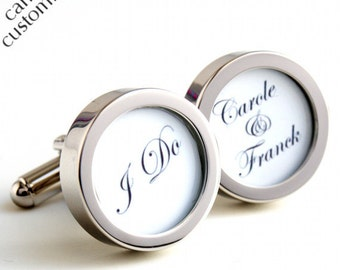 Custom I Do Cufflinks, Beautiful Script Lettering with the Names of the Bride and Groom PC420