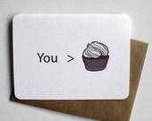 Cupcake Love Card : You are greater than cupcakes