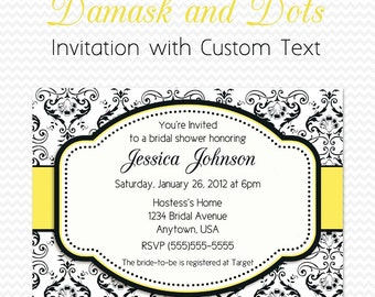 Bridal Shower Invitation, Birthday Party Invite, Black and White Damask and Dots, Yellow Accent -- DIY Printable File