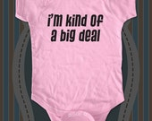 i'm kind of a big deal design2 cute funny baby one piece bodysuit, infant, toddler, youth shirts baby gift under 20