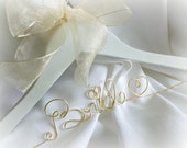 Fine Quality Bridal Hanger, Personalized Bride Gift