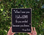 Love Quote-When I Saw You I Fell In Love Handmade Decorative Sign-Arrigo Boito Wall Hanging