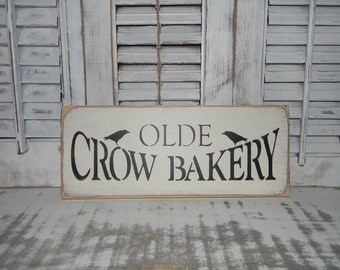Kitchen Sign Olde Crow Bakery Primitive Rustic Wall Decor Country Home Decor Signs