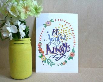 Be Joyful Always  Print