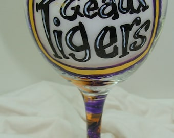GEAUX TIGERS!  Hand painted wine glasses