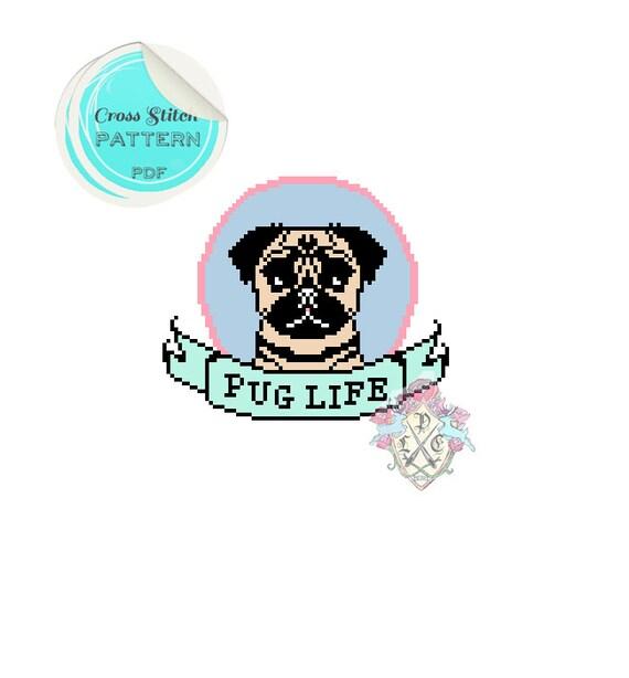 Pug Life Cross Stitch Pattern. Digital Download PDF.
