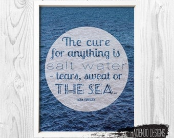 The Cure for Anything Quote Isak Dinesen Sea Photograph Instant Printable Digital Art Wall Decor