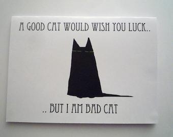 Bad cat good luck card