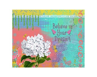 Flower Art Print - Inspirational Quote - Mixed Media Collage - Colorful Art - Blue - Dream -