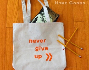 Never Give Up Chevron Tote Bag - Hand Stamped Orange - Hand Bag, Book Tote, Beach Bag - Eco-Friendly