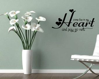 Come Live In My Heart Vinyl Sticker Quote Home Decor Wall Art Design Removable Lettering (351)