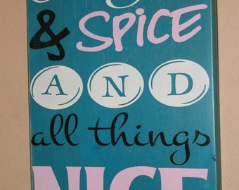 Girl's Room Decor, Nursery Wall Decor, Nursery Art, Shower Gift - Sugar And Spice And All Things Nice