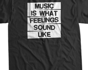 Rock Shirt Gifts For Dad Gift Idea Husband Rock funny Music Is What Feelings Sounds Like Screen Printed T-Shirt  mens womens ladies