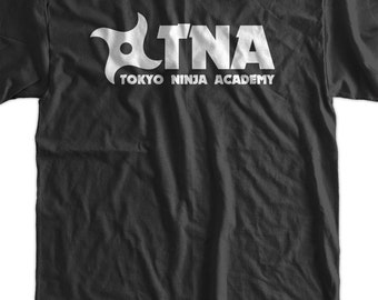 TNA Tokyo Ninja Academy Tshirt T-Shirt Tee Shirt Mens Womens Ladies Youth Kids Geek Funny