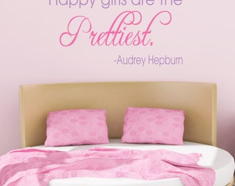 Happy Girls Are The Prettiest - Audrey Hepburn Vinyl Wall Decal Quote - Pretty Girls Room Decal - Vinyl Words Wall Lettering